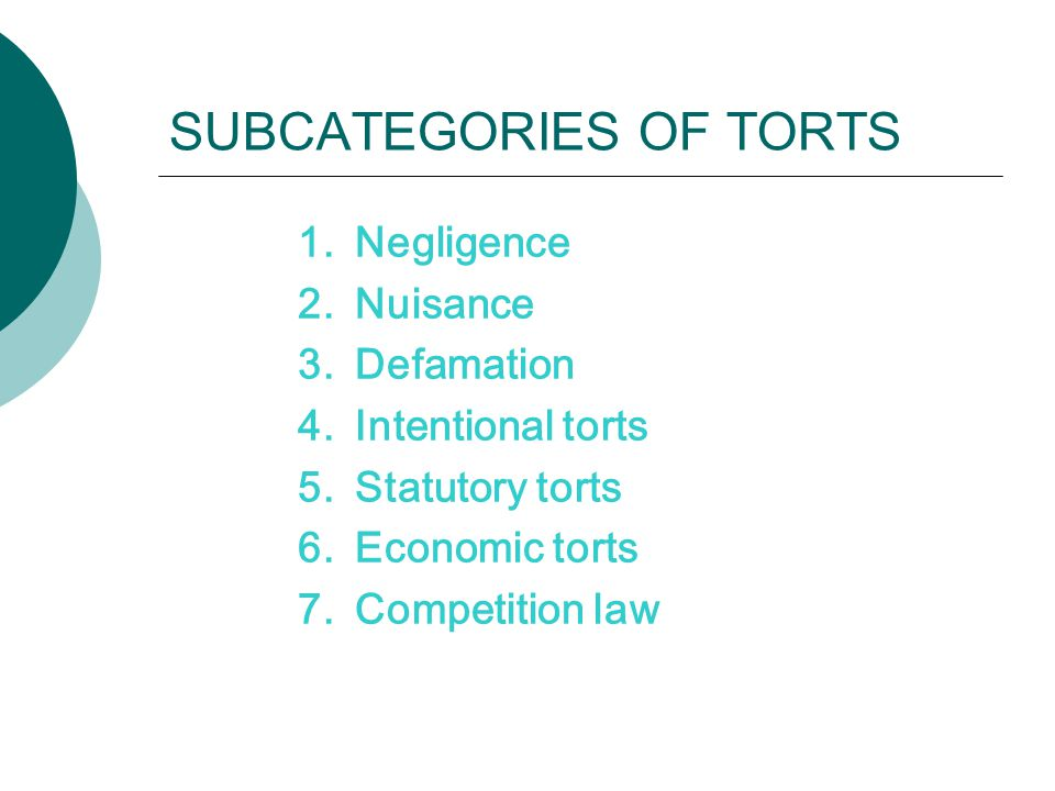 SUBCATEGORIES OF TORTS