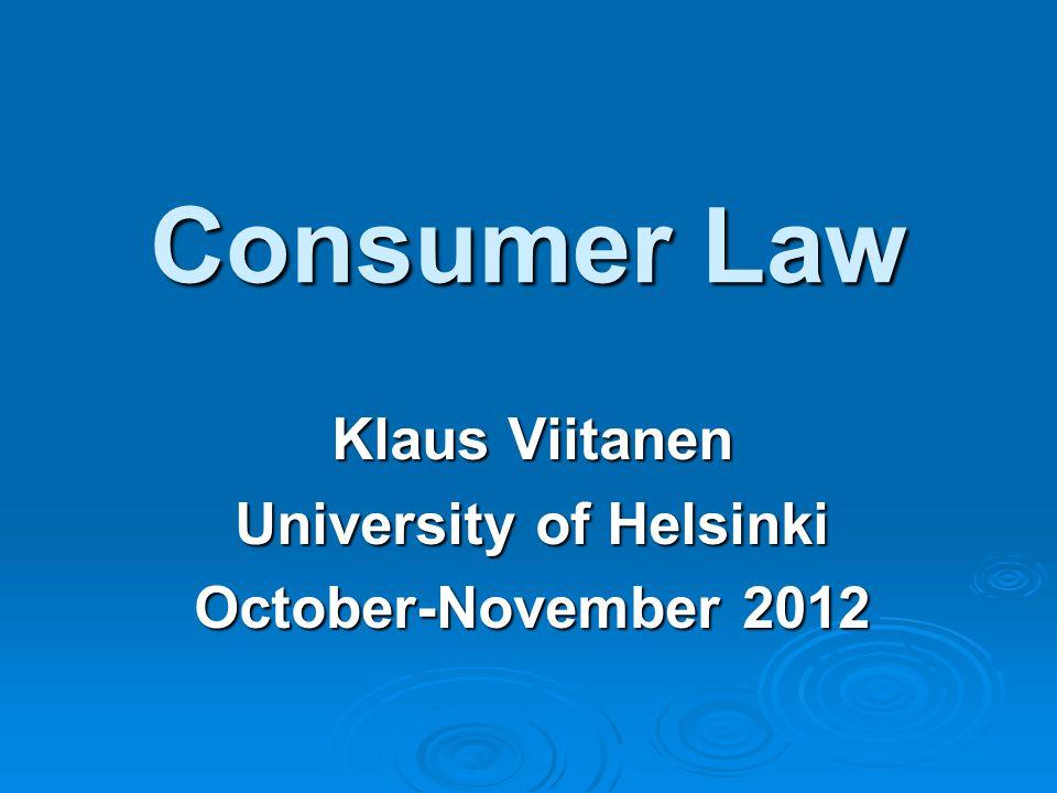 Klaus Viitanen University of Helsinki October-November 2012