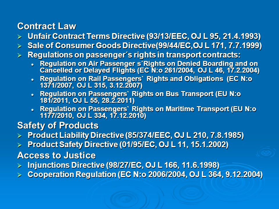 Contract Law Safety of Products Access to Justice