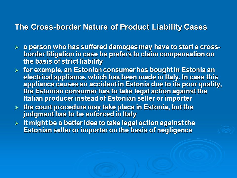 The Cross-border Nature of Product Liability Cases