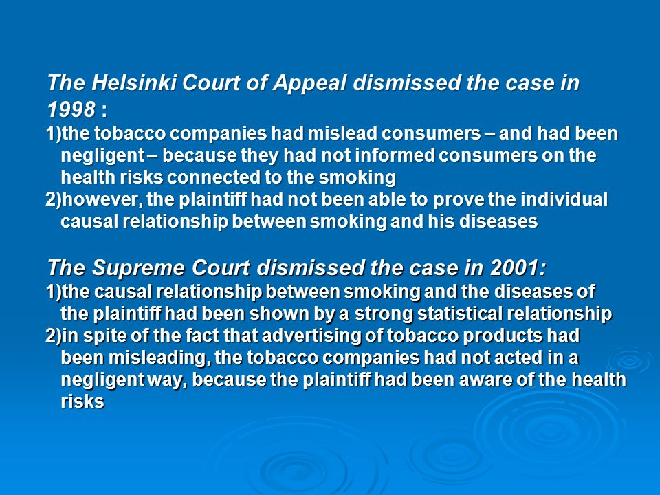 The Helsinki Court of Appeal dismissed the case in 1998 :