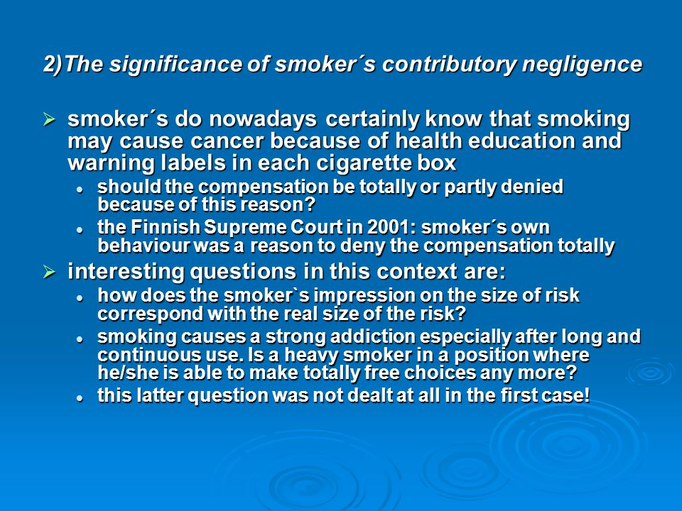 2)The significance of smoker´s contributory negligence