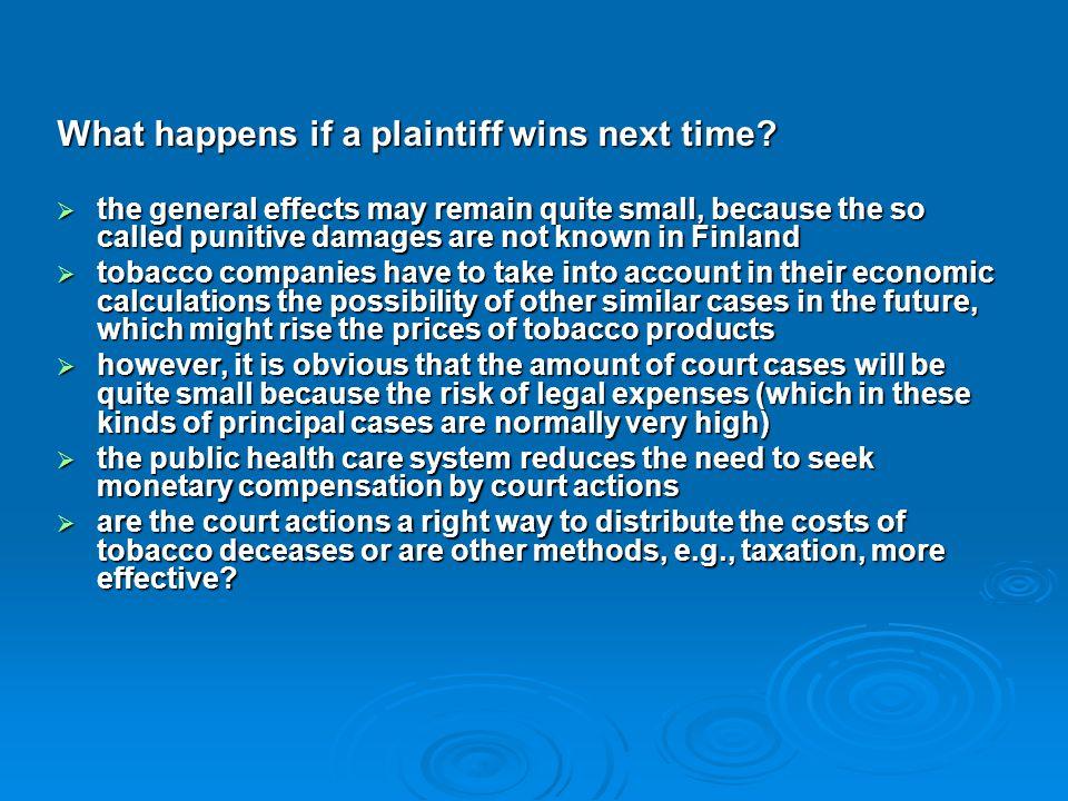 What happens if a plaintiff wins next time