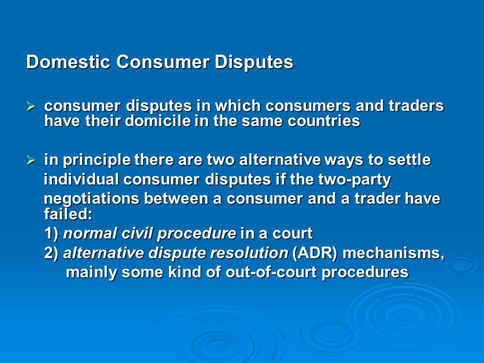 Domestic Consumer Disputes