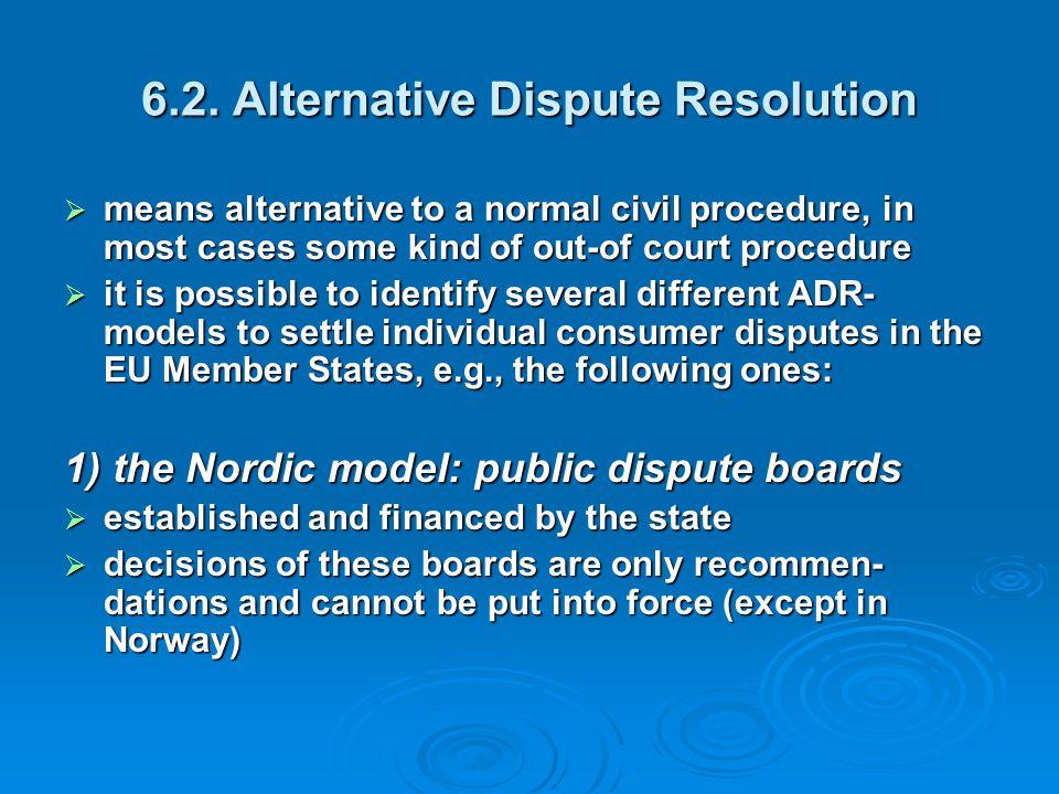 6.2. Alternative Dispute Resolution