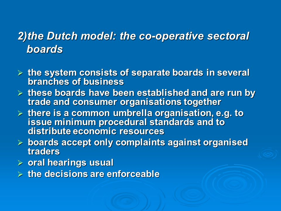 2)the Dutch model: the co-operative sectoral boards