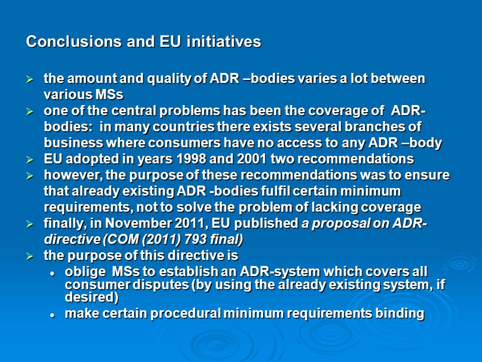 Conclusions and EU initiatives