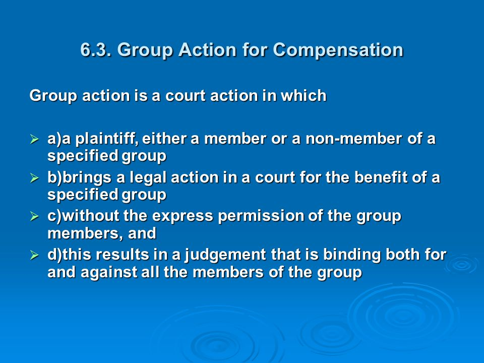 6.3. Group Action for Compensation
