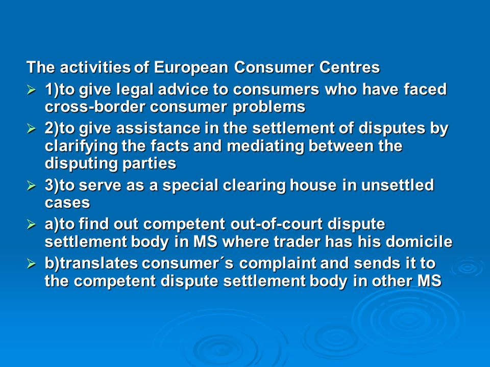 The activities of European Consumer Centres