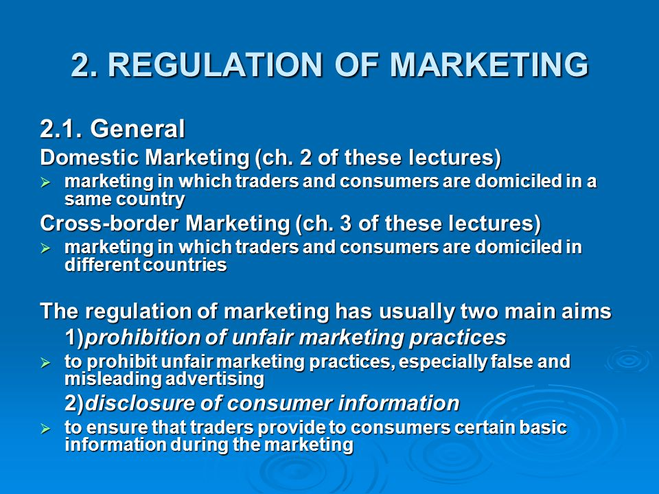 2. REGULATION OF MARKETING