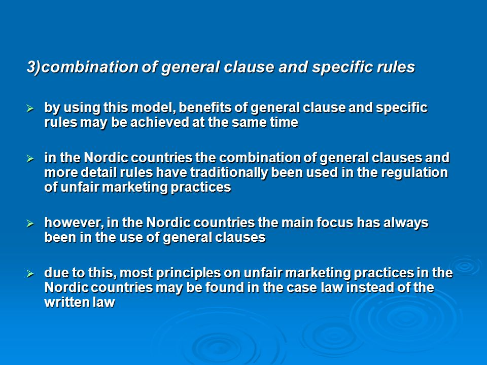 3)combination of general clause and specific rules