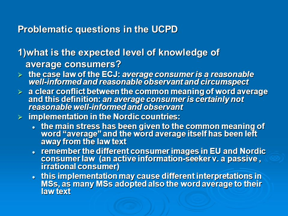 Problematic questions in the UCPD