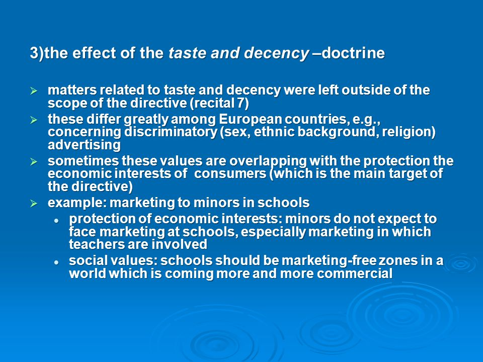 3)the effect of the taste and decency –doctrine