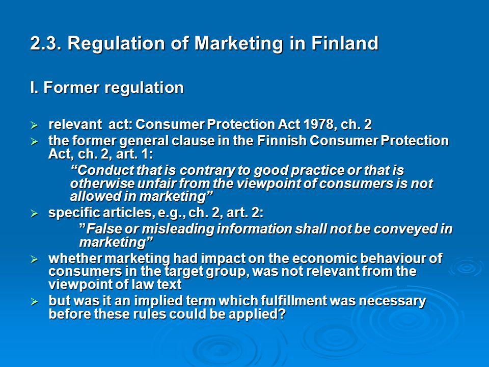 2.3. Regulation of Marketing in Finland