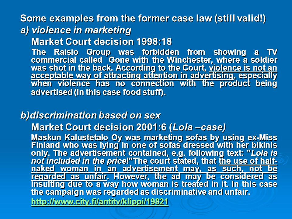 Some examples from the former case law (still valid!)