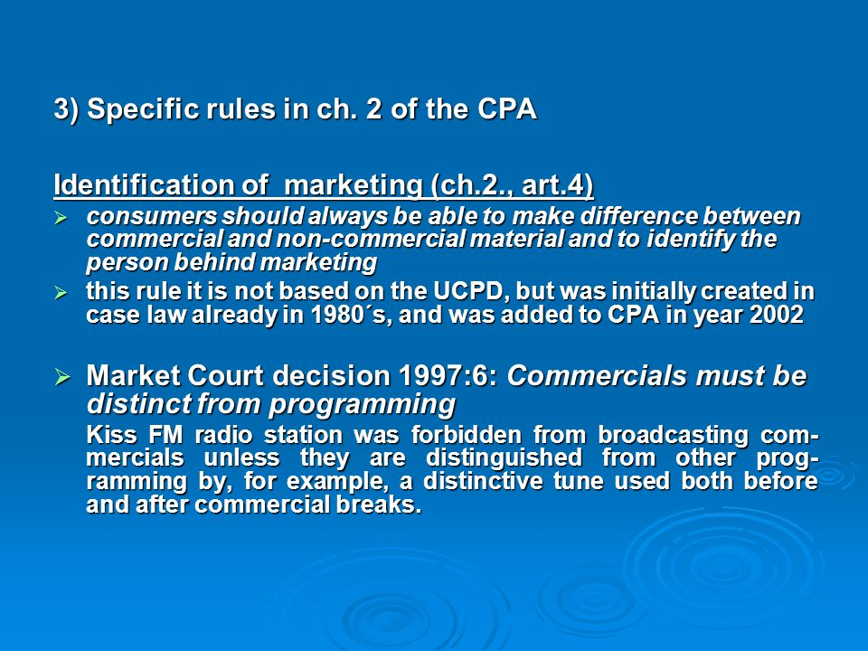 3) Specific rules in ch. 2 of the CPA