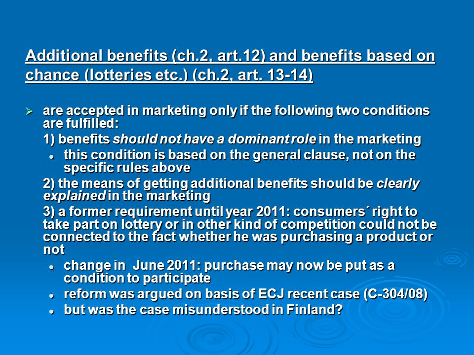 Additional benefits (ch.2, art.12) and benefits based on