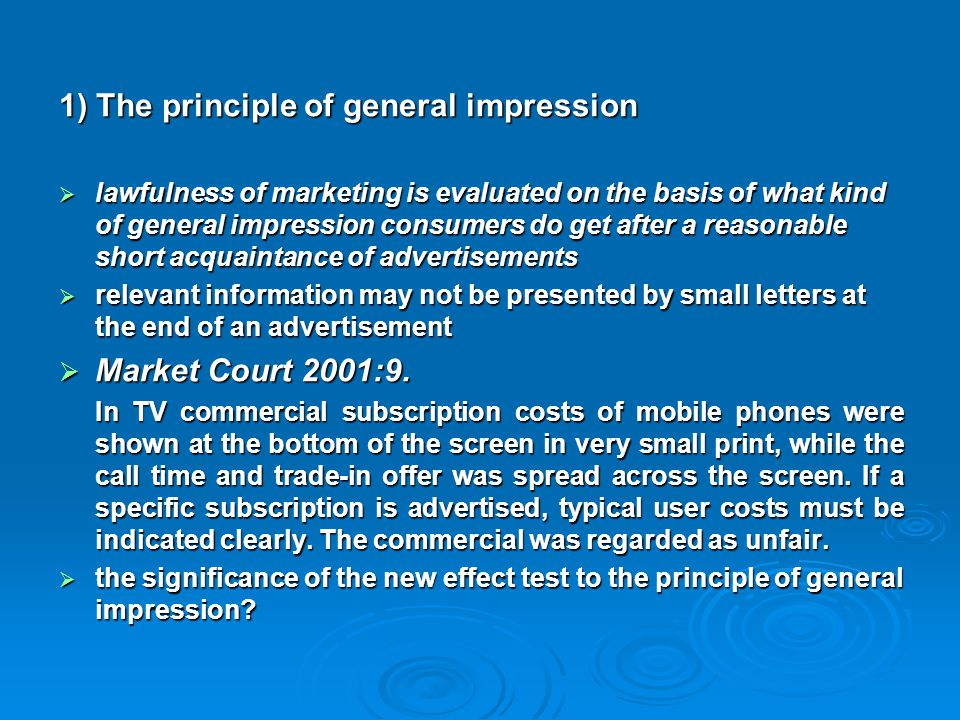 1) The principle of general impression