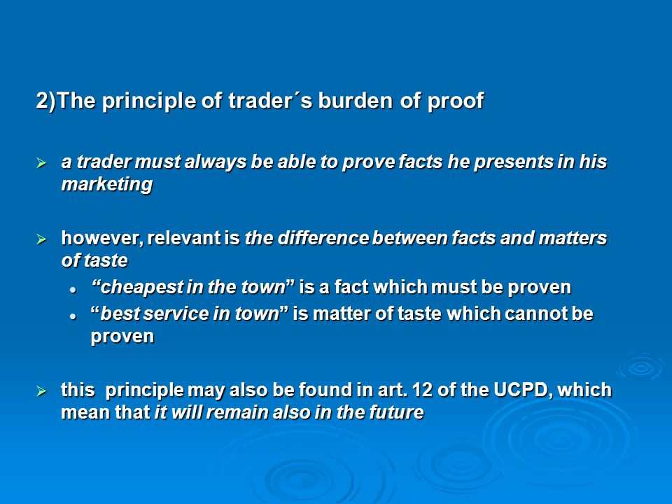 2)The principle of trader´s burden of proof
