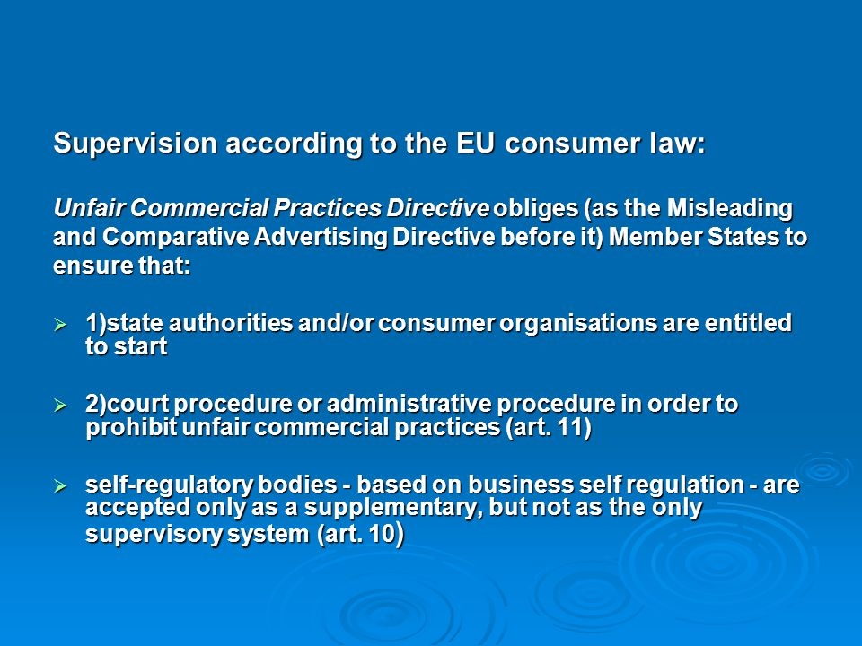 Supervision according to the EU consumer law: