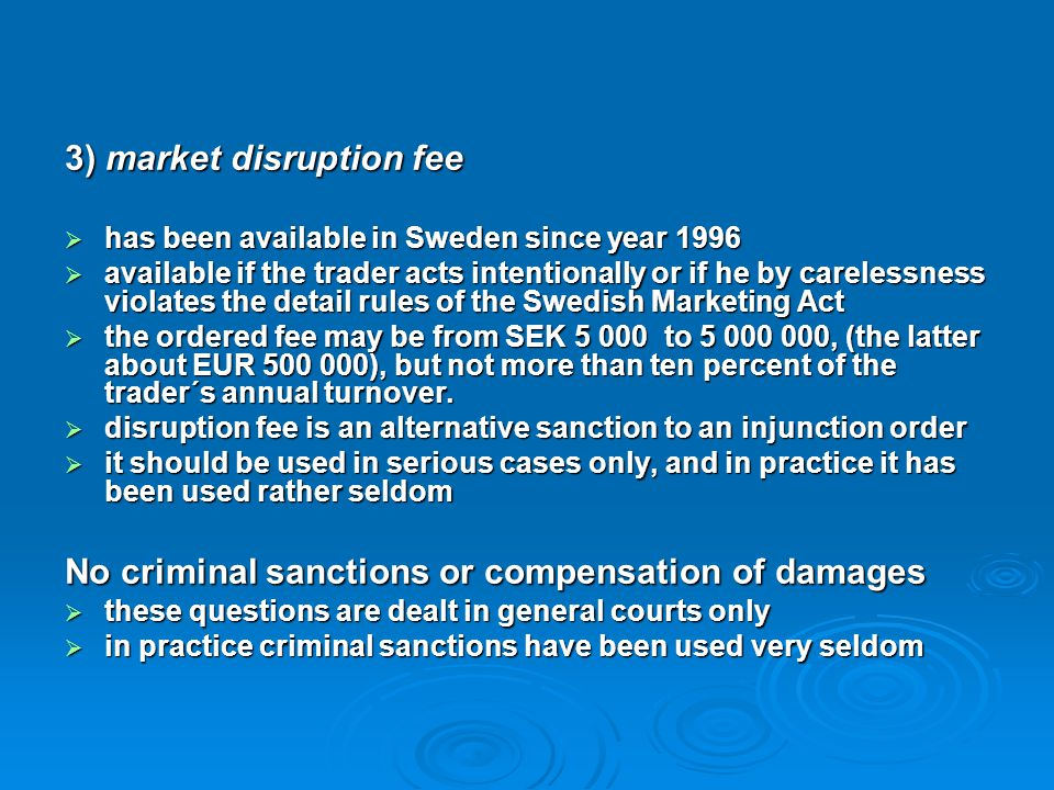 3) market disruption fee