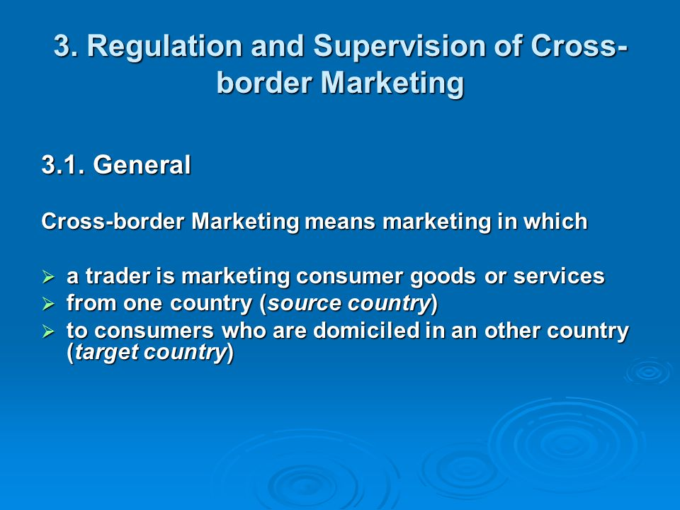 3. Regulation and Supervision of Cross-border Marketing