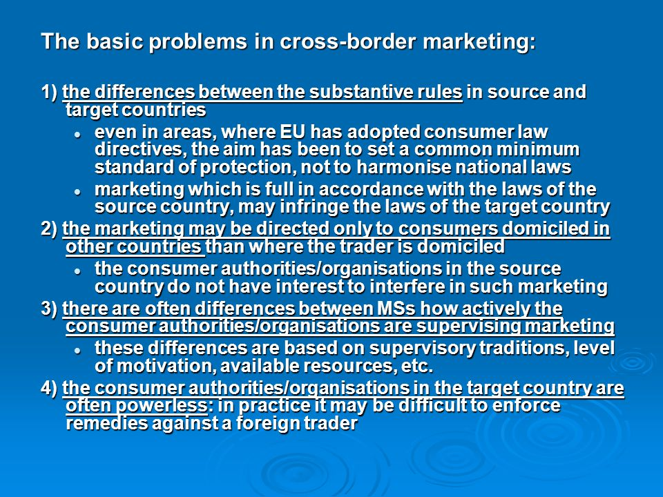 The basic problems in cross-border marketing: