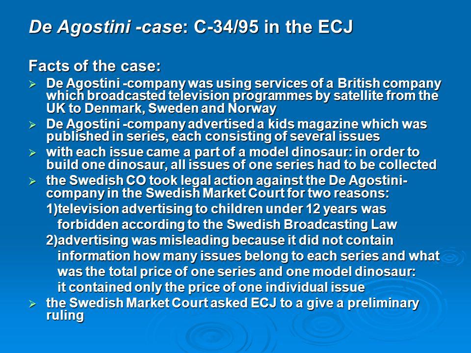 De Agostini -case: C-34/95 in the ECJ