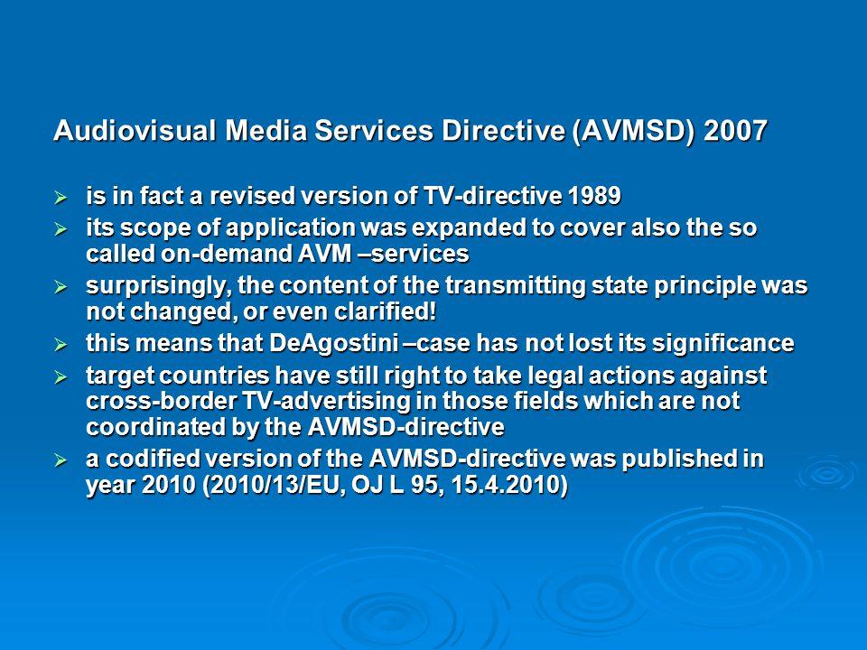 Audiovisual Media Services Directive (AVMSD) 2007