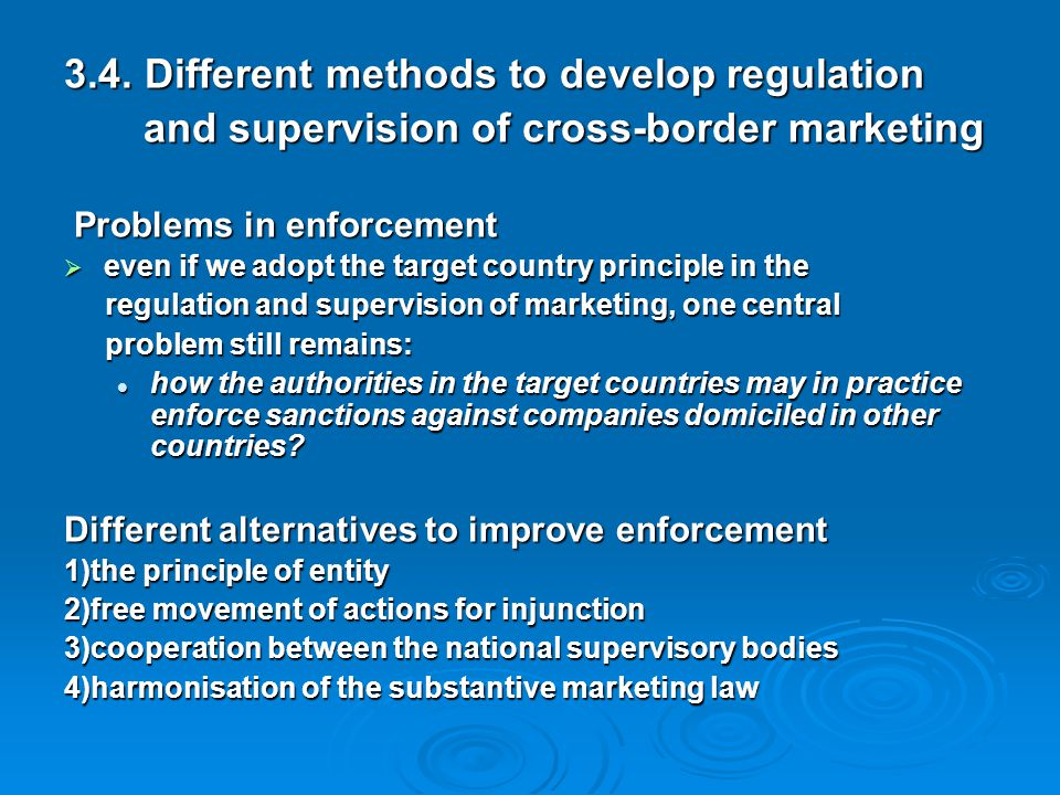 3.4. Different methods to develop regulation