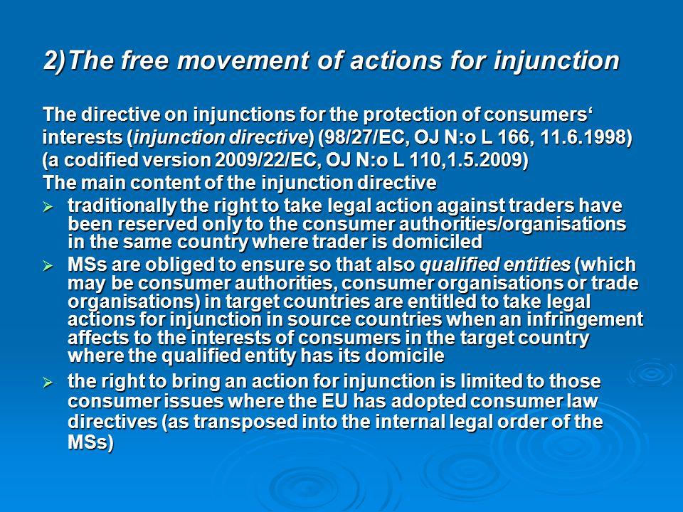 2)The free movement of actions for injunction