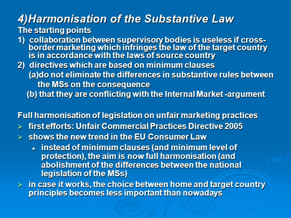 4)Harmonisation of the Substantive Law
