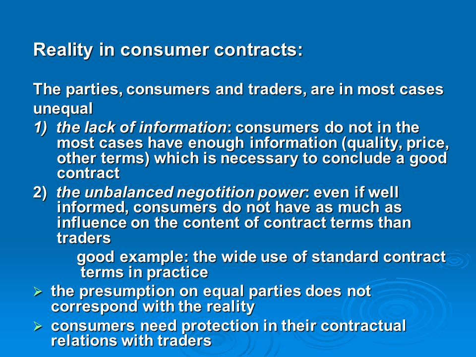 Reality in consumer contracts: