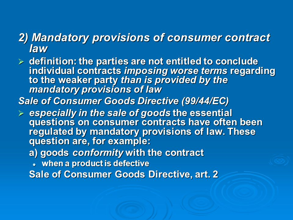2) Mandatory provisions of consumer contract law