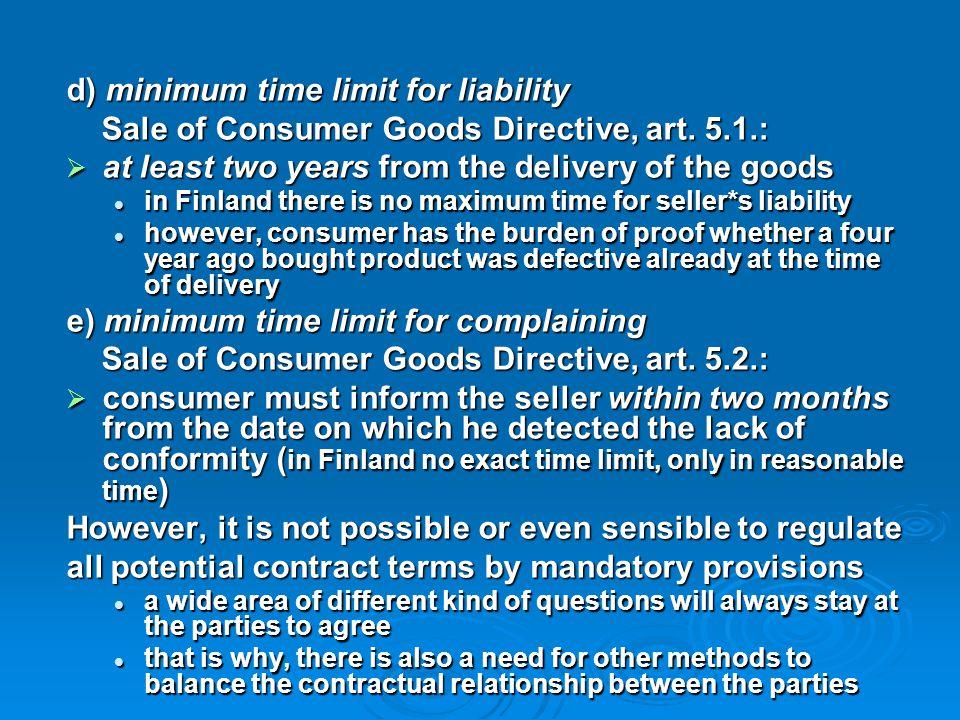 d) minimum time limit for liability