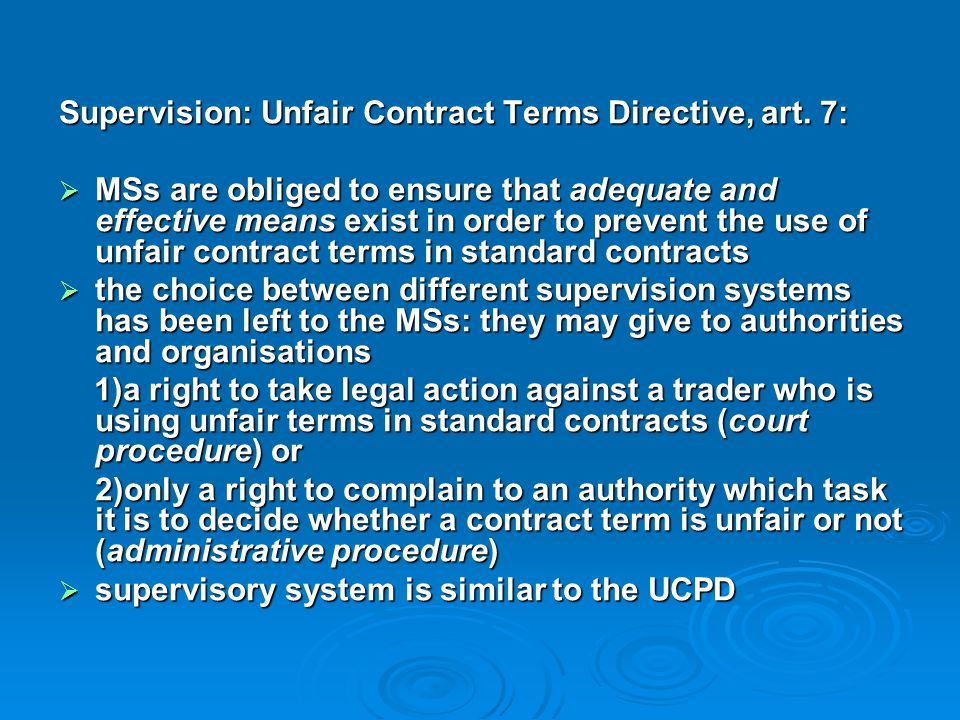 Supervision: Unfair Contract Terms Directive, art. 7: