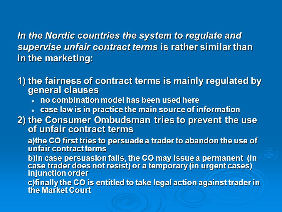 In the Nordic countries the system to regulate and