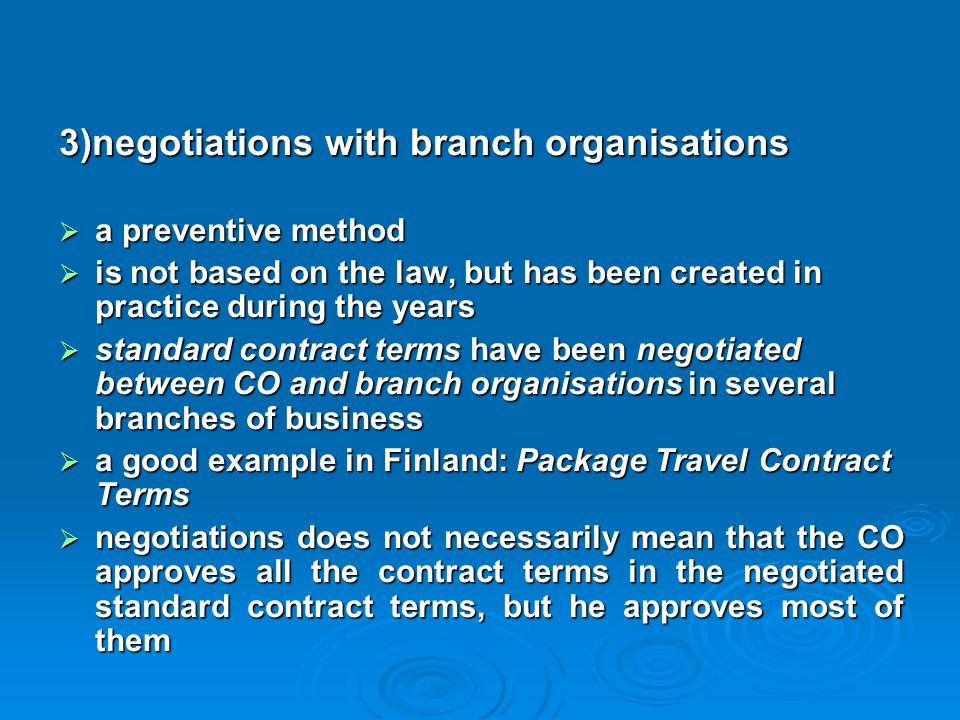 3)negotiations with branch organisations