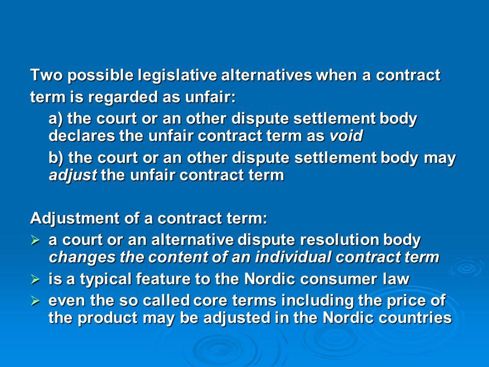 Two possible legislative alternatives when a contract