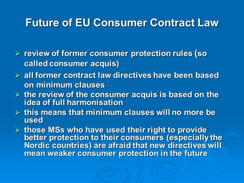 Future of EU Consumer Contract Law