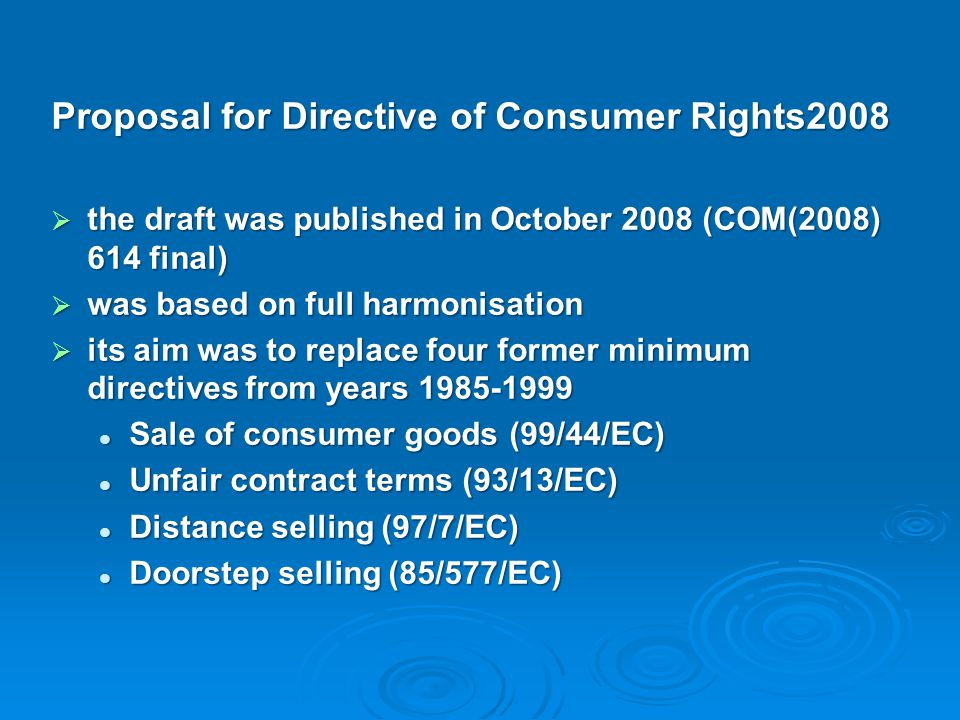 Proposal for Directive of Consumer Rights2008