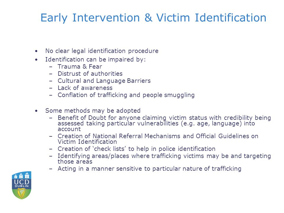 Early Intervention & Victim Identification