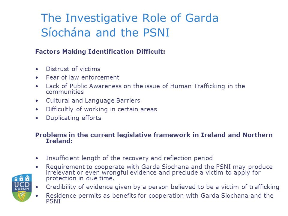 The Investigative Role of Garda Síochána and the PSNI