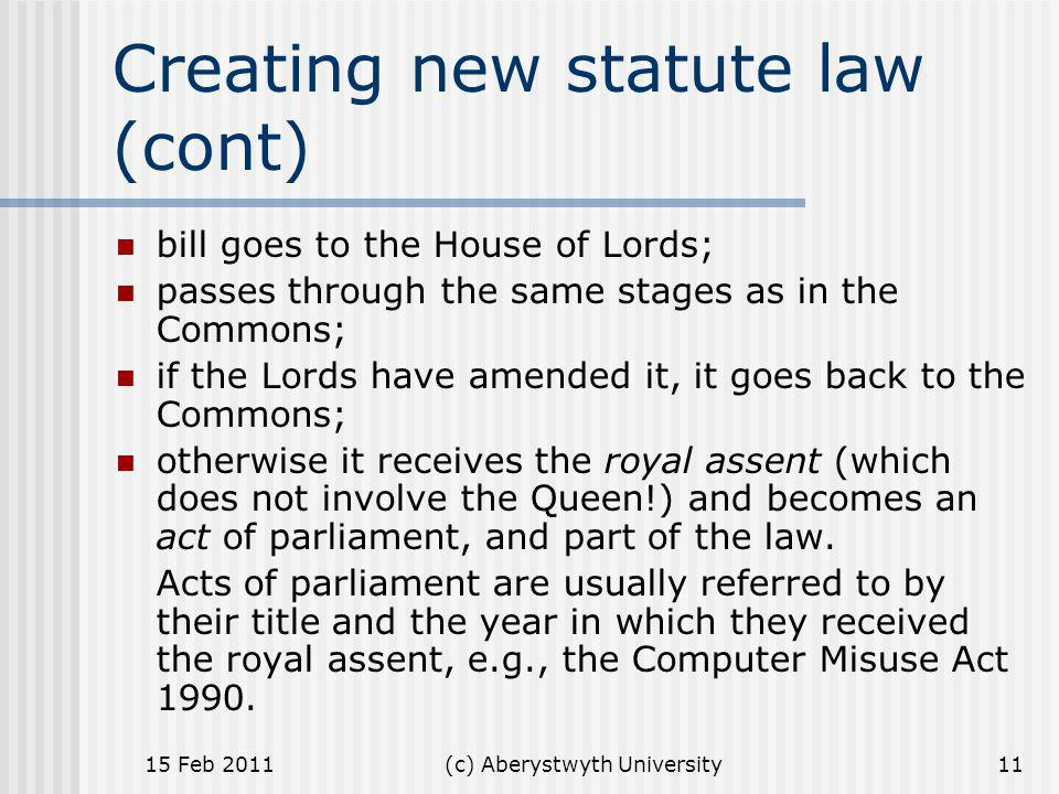 Creating new statute law (cont)