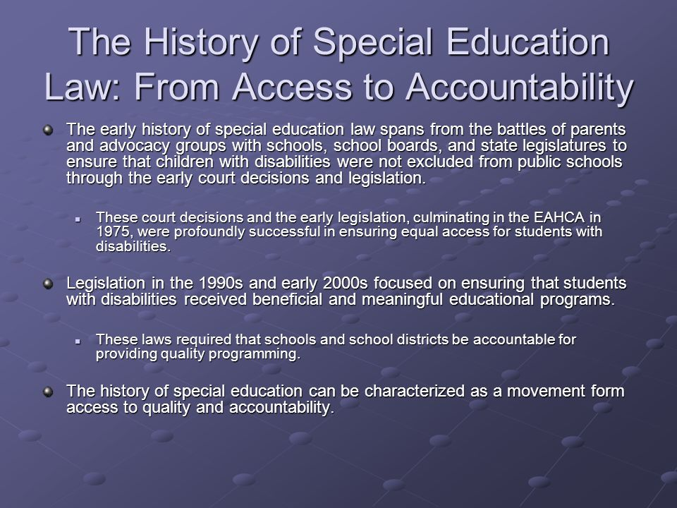 The History of Special Education Law: From Access to Accountability