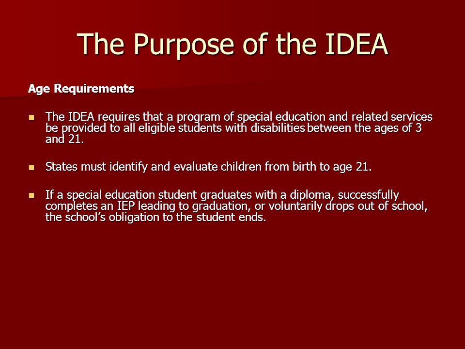 The Purpose of the IDEA Age Requirements