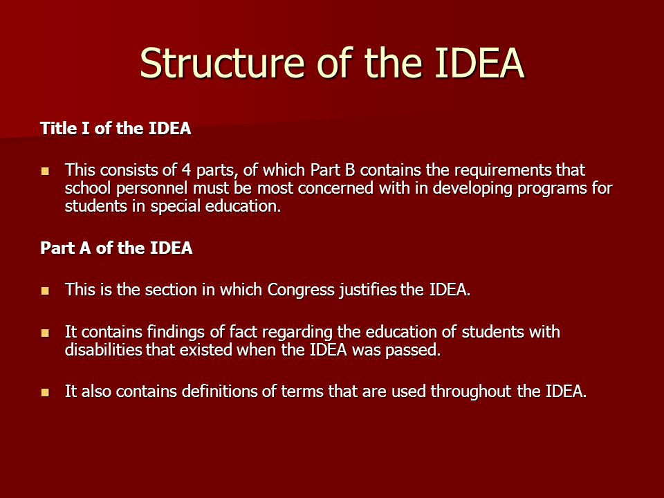 Structure of the IDEA Title I of the IDEA