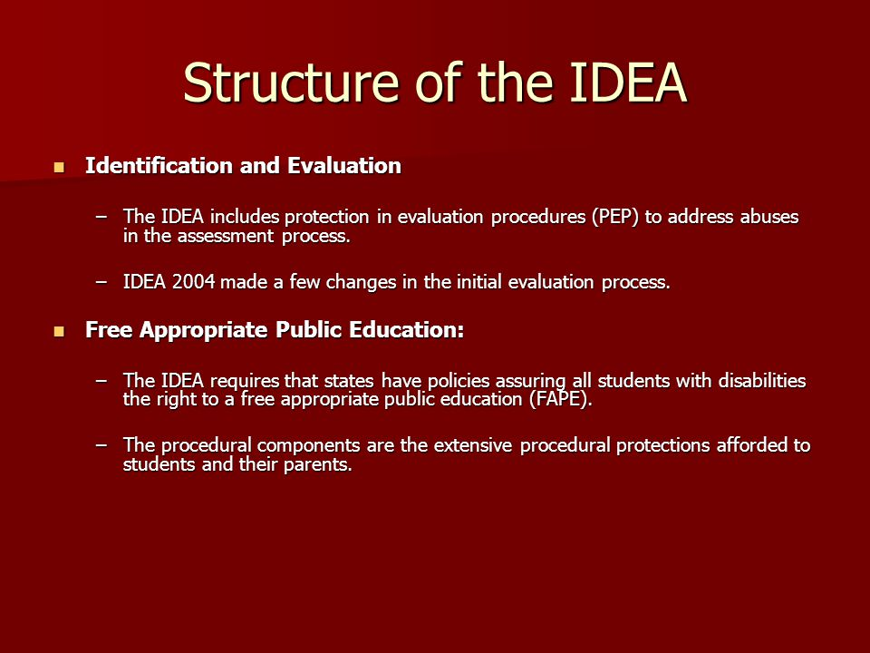 Structure of the IDEA Identification and Evaluation