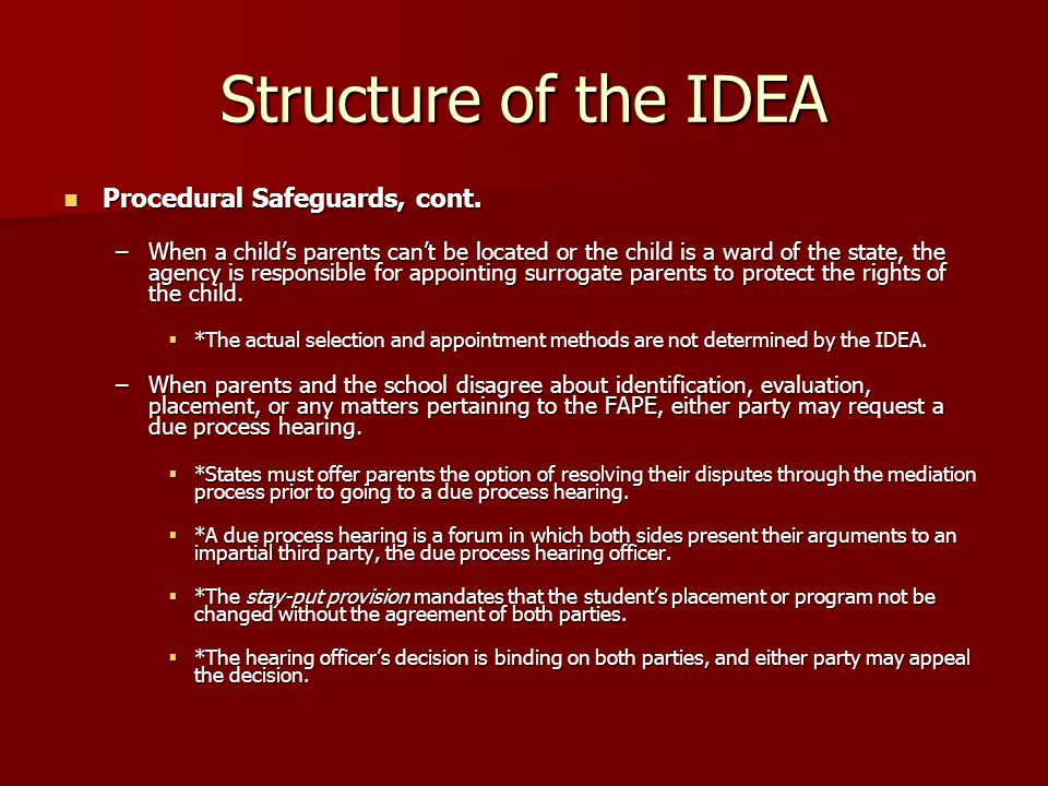 Structure of the IDEA Procedural Safeguards, cont.