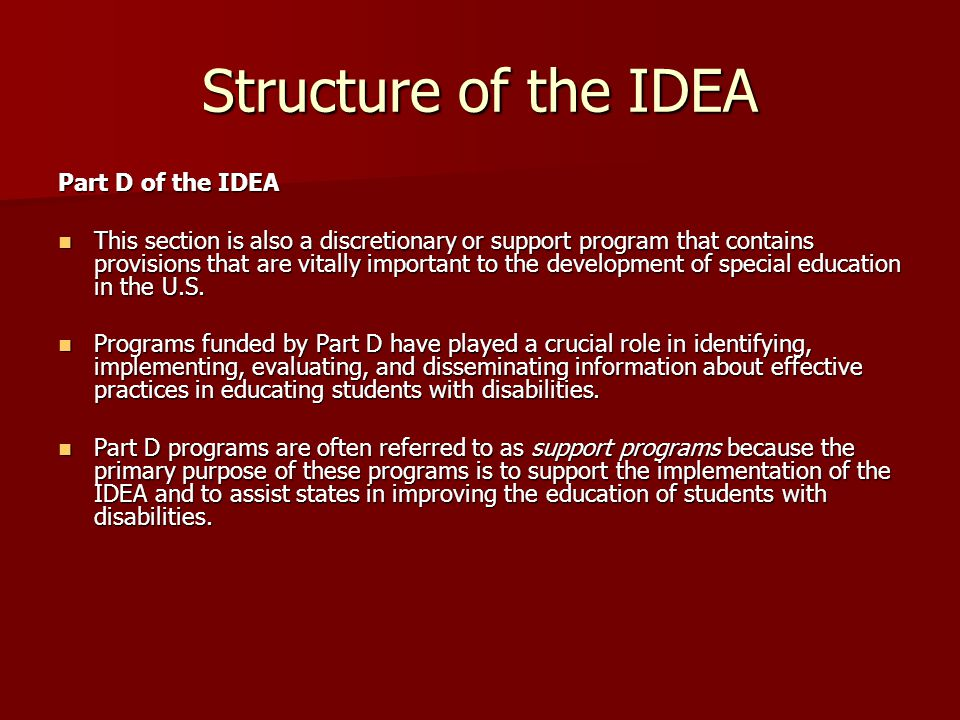 Structure of the IDEA Part D of the IDEA